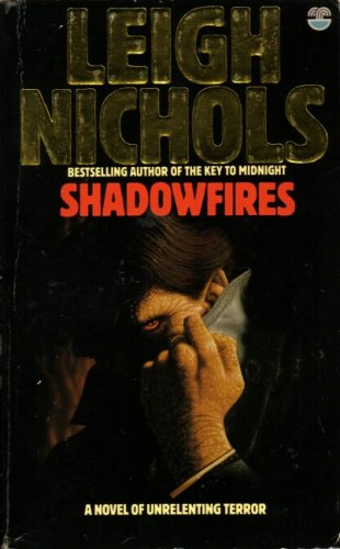 Shadowfires (0006174442) by Leigh Nichols