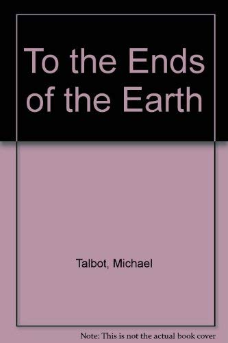 9780006174479: To the Ends of the Earth