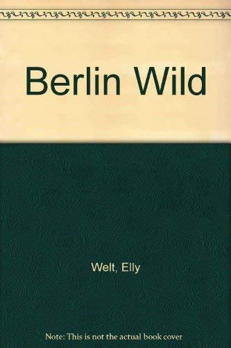9780006174516: Berlin Wild