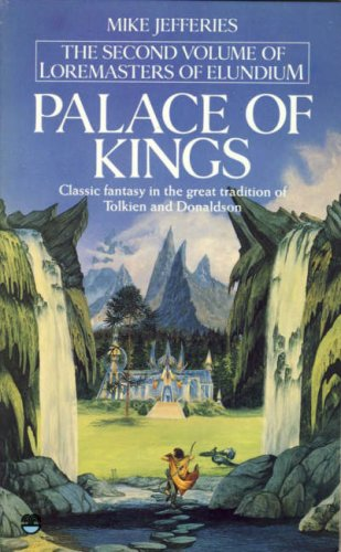 9780006174677: The Palace of Kings (Loremasters of Elundium)