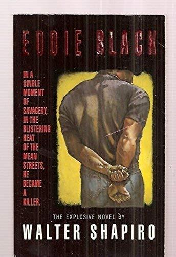 Eddie Black: Shapiro, Walter