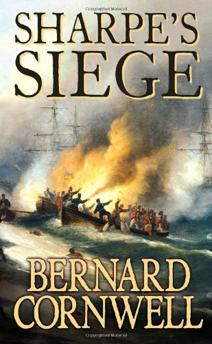 9780006175247: Sharpe's Siege: The Winter Campaign, 1814 (The Sharpe Series, Book 18)