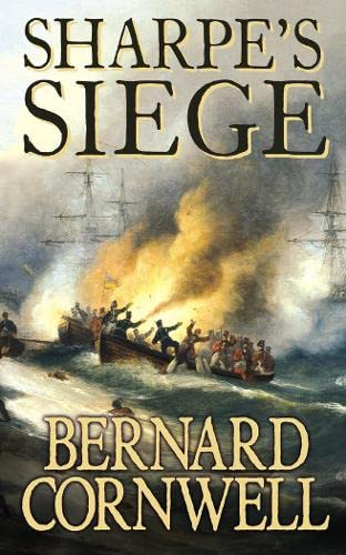 9780006175247: Sharpe's Siege: The Winter Campaign, 1814 (The Sharpe Series)