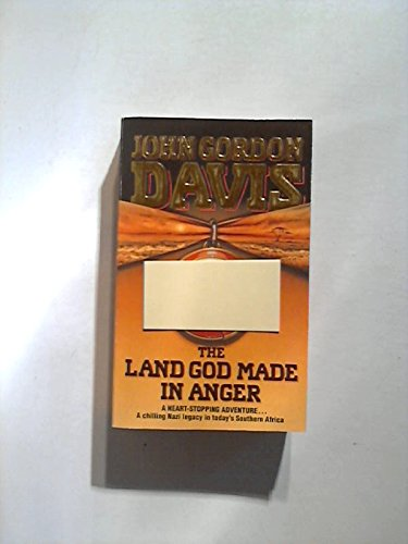 The Land God Made in Anger (0006175473) by John Gordon Davis