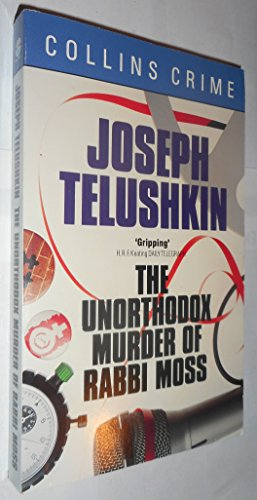 The Unorthodox Murder of Rabbi Moss (0006176267) by Telushkin, Joseph