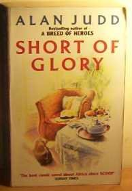 9780006176671: Short of Glory
