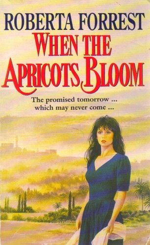 9780006176695: When the Apricots Bloom