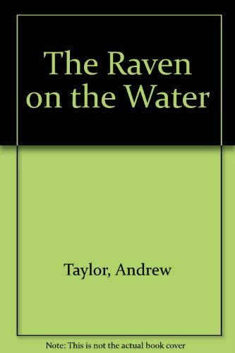 The Raven on the Water (0006176739) by Andrew Taylor