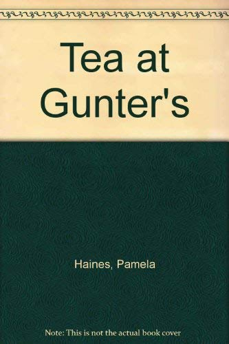9780006176992: Tea at Gunter's