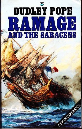 Ramage and the Saracens (Nicholas Ramage, Book: Dudley Pope