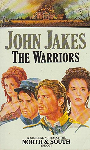9780006177227: The Warriors (The Kent Family Chronicles Volume VI)