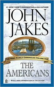9780006177241: The Americans (The Kent Family Chronicles Volume VIII)
