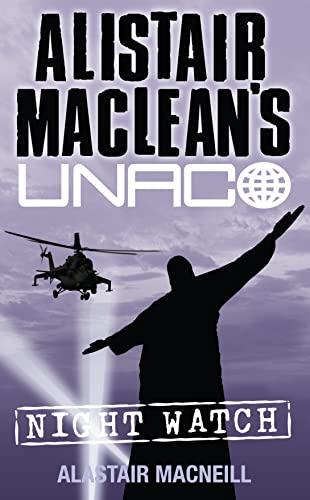 9780006177432: Night Watch (Alistair MacLean's UNACO)