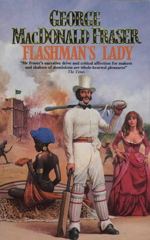 9780006177739: FLASHMAN'S LADY - From the Flashman Papers 1842 - 1845