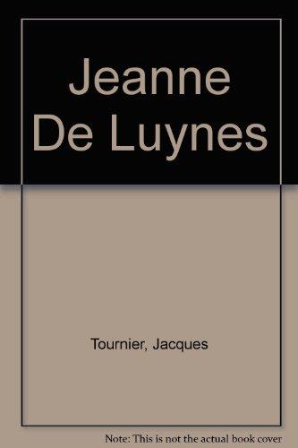 9780006178026: Jeanne De Luynes