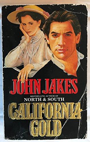 California Gold: JOHN JAKES