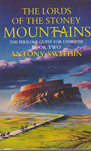 The Lords of the Stoney Mountains (Perilous Quest for Lyonesse): Swithin, Antony