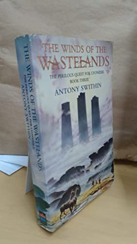 9780006178545: The Winds Of The Wastelands (Book Three, The Perilous Quest For Lyonesse )