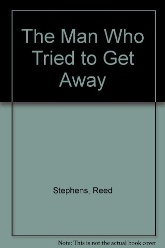 9780006178873: The Man Who Tried to Get Away