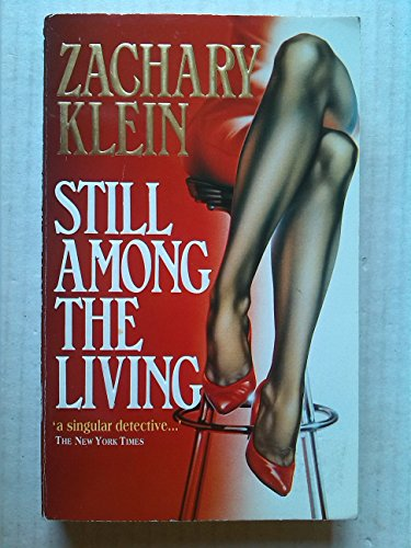 Still Among the Living: Klein, Zachary