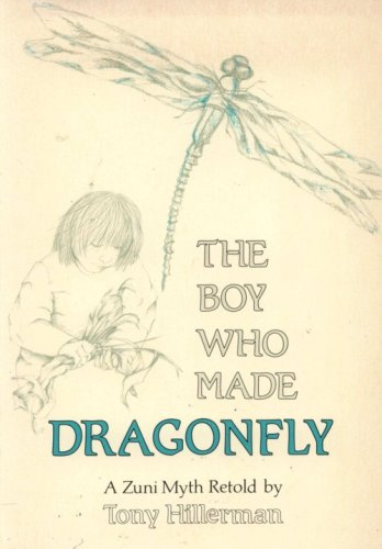 9780006179597: Boy Who Made Dragonfly a Zuni Myth Retold