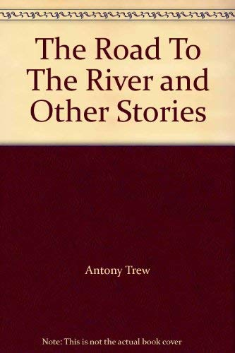 9780006179887: The road to the river and other stories