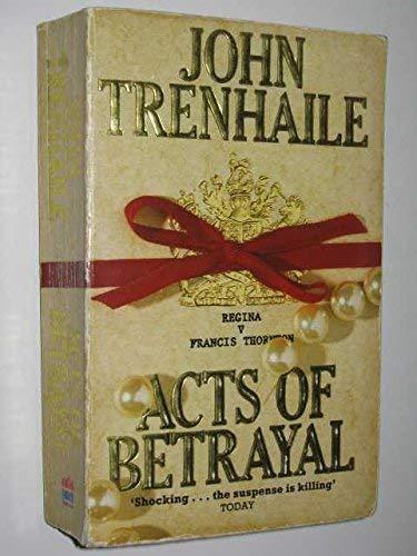 9780006179894: Acts Of Betrayal