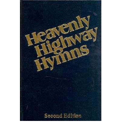 9780006180111: Heavenly Highway Hymns: Shaped-Note Hymnal-Available in Blue Only
