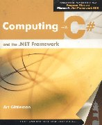 Computing with C# and the Net Framework- Text Only: J.K