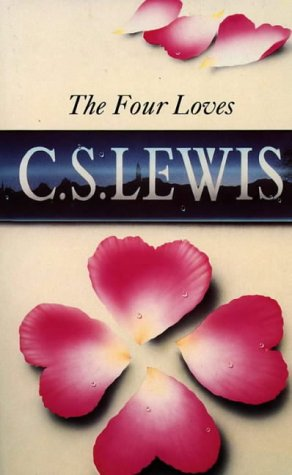9780006207993: The Four Loves