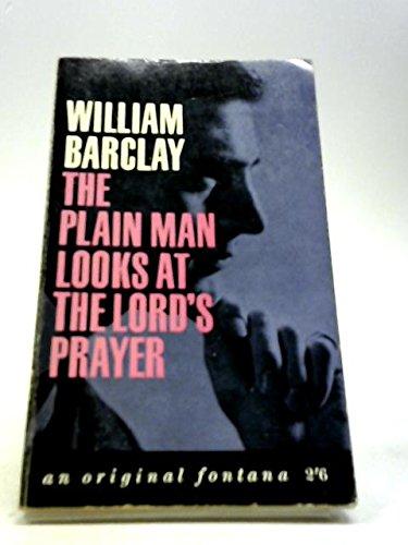 9780006209737: Plain Man Looks at the Lord's Prayer