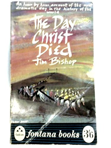 9780006210894: The Day Christ Died