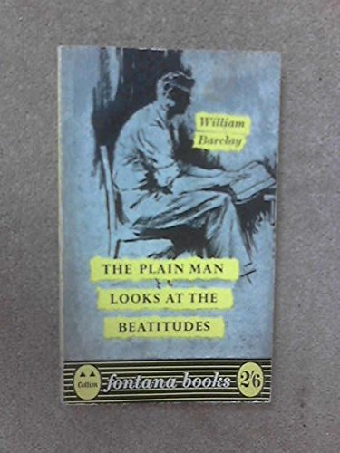 9780006211914: The Plain Man Looks at the Beatitudes