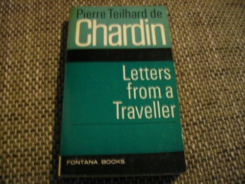 Letters from a Traveller 1923-1955: De Chardin Pierre Teilhard