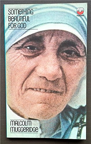 9780006224433: SOMETHING BEAUTIFUL FOR GOD: MOTHER TERESA OF CALCUTTA