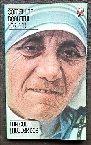 9780006224433: SOMETHING BEAUTIFUL FOR GOD: MOTHER TERESA OF CALCUTTA