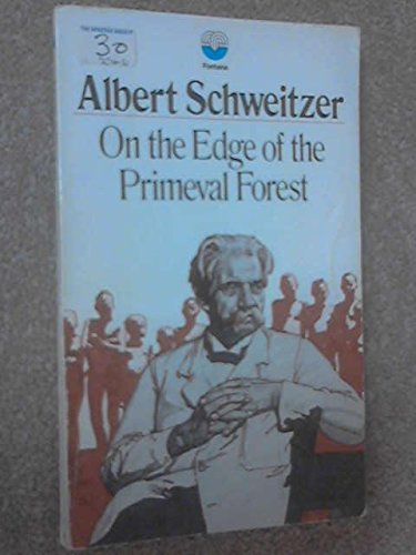 9780006224877: On the Edge of the Primeval Forest