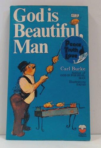 9780006224891: God is Beautiful, Man