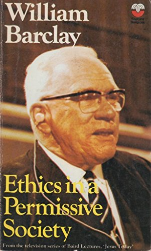 9780006227540: Ethics in a Permissive Society (The Baird lecture)