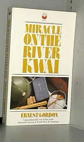 Miracle on the River Kwai (Fount paperbacks) (0006232655) by Ernest Gordon