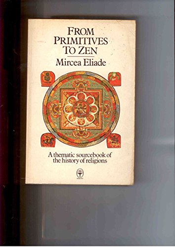 9780006234746: From Primitives to Zen (Fount paperbacks)