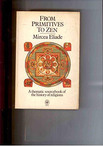 9780006234746: From Primitives to Zen (Fount paperbacks)