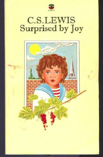 9780006238157: Surprised by Joy: The Shape of My Early Life