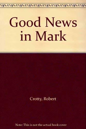 9780006238294: Good News in Mark