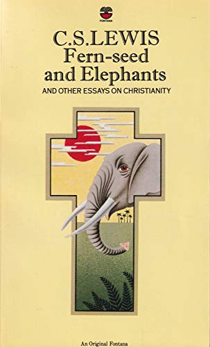 9780006240686: Fern-Seed and Elephants and Other Essays on Christianity