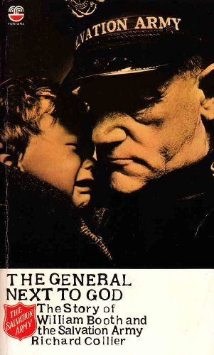 9780006241638: The General Next to God: The Story of William Booth and the Salvation Army
