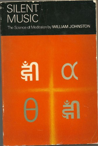 9780006241867: Silent Music: The Science of Meditation