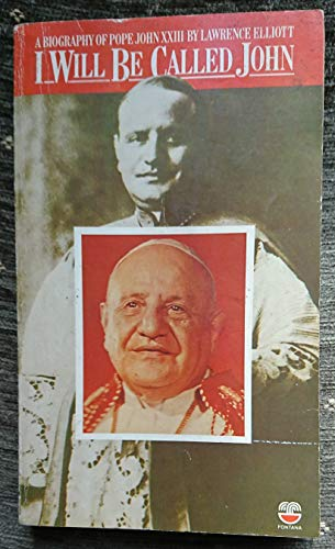9780006244554: I Will be Called John: Biography of Pope John XXIII