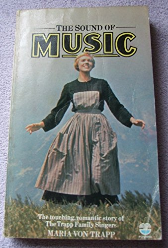 9780006244578: The Sound of Music: The Touching, Romantic Story of The Trapp Family Singers