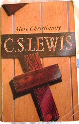 Mere Christianity: Lewis C S